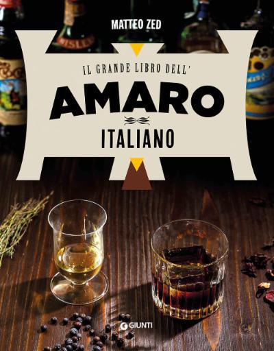 Il grande libro dell'amaro italiano