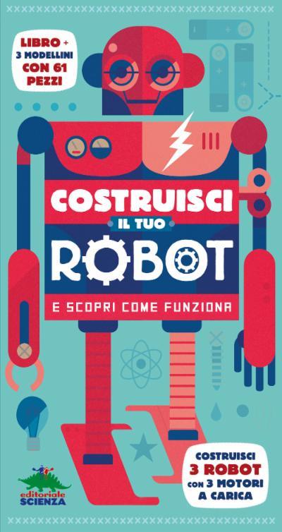 Costruisci il tuo robot e scopri come funziona