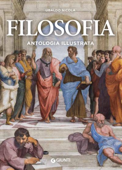 Filosofia. Antologia illustrata