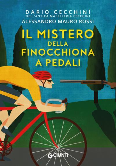 Il mistero della finocchiona a pedali