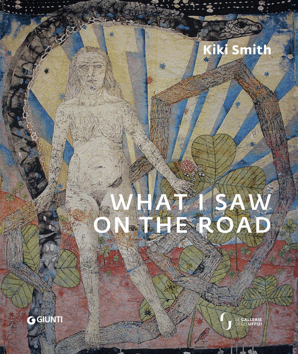 Kiki Smith. What I saw on the road