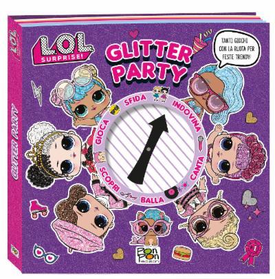 Glitter Party - L.O.L. Surprise