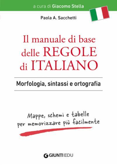 Il Manuale di base delle regole di italiano (VERSIONE ADULTI)