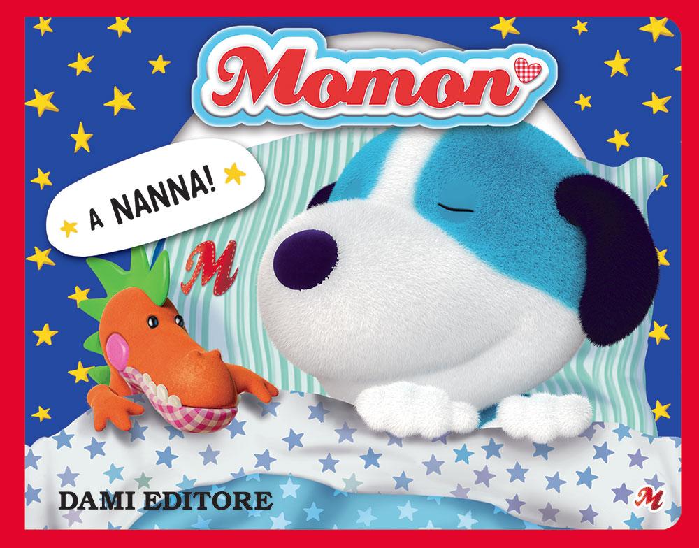 Momon. A nanna!