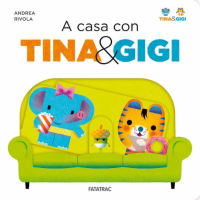 A casa con Tina e Gigi
