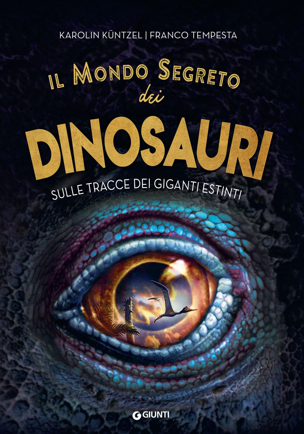 Il mondo segreto dei dinosauri