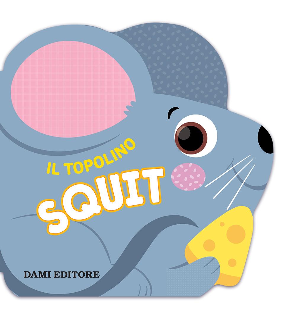 Il topolino Squit