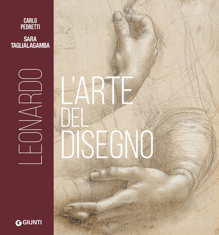 Leonardo. L'arte del disegno