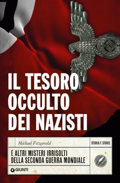 Il tesoro occulto dei nazisti