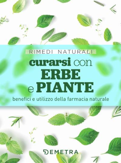 Curarsi con erbe e piante