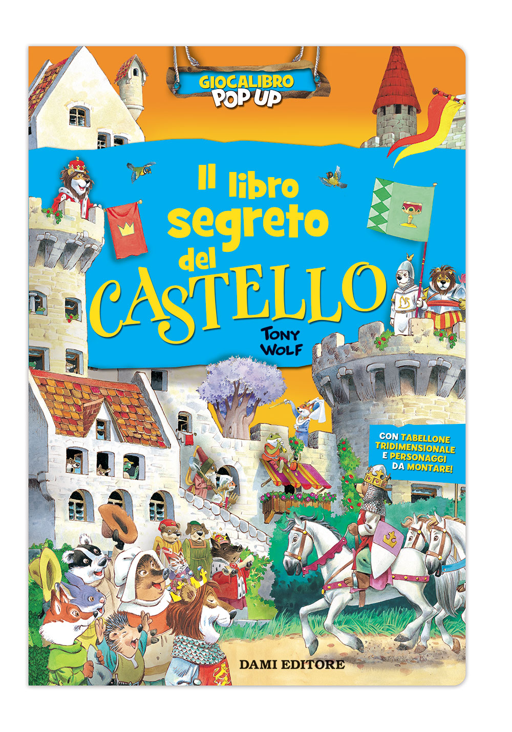 Il libro segreto del Castello (con Pop-up centrale)