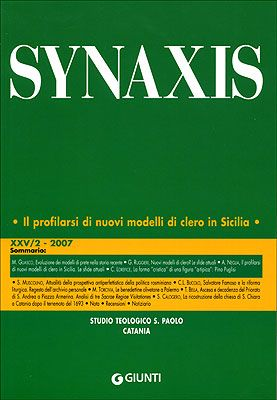 Quaderni di Synaxis XXV/2 - 2007 - Quadrimestrale dello Studio Teologico S. Paolo di Catania