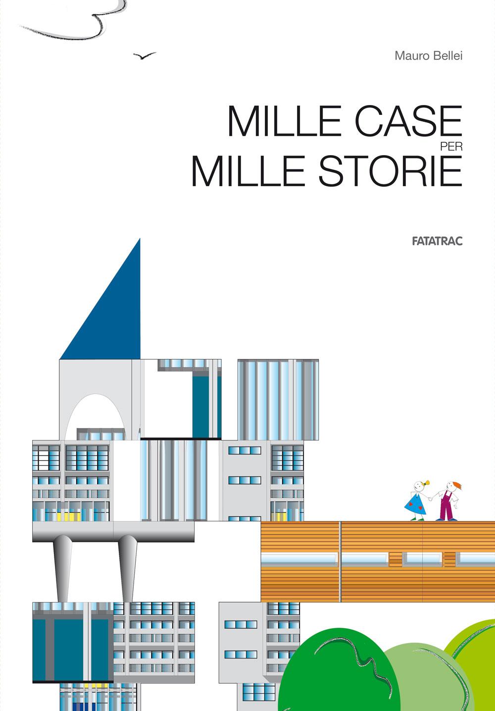 Mille case per mille storie