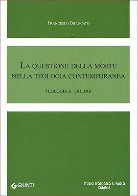 La questione della morte nella teologia contemporanea