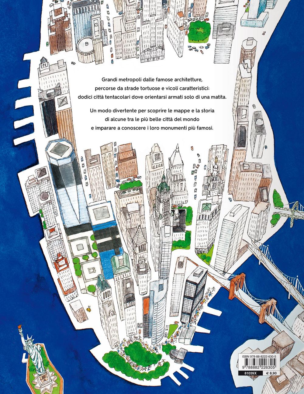 Grandi labirinti. Città del mondo
