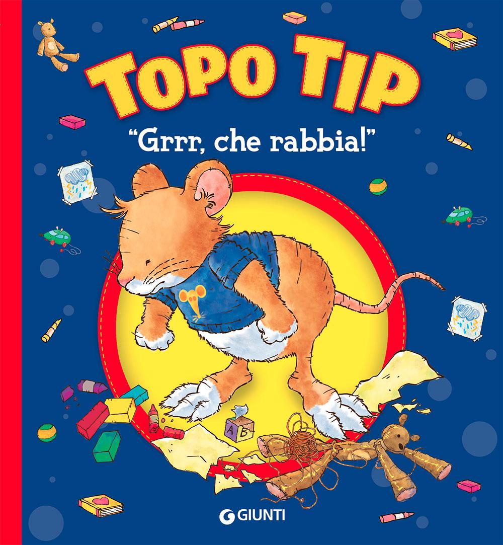 """Topo Tip - """"Grrr, che rabbia!"""""""