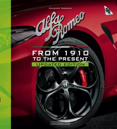 ALFA ROMEO From 1910 to the present - Updated edition (edizione inglese)