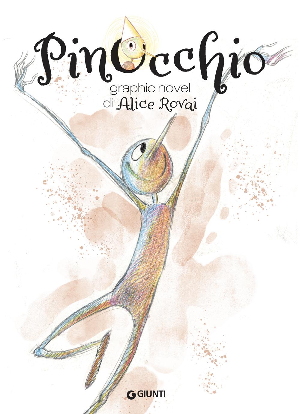 Pinocchio. Graphic novel di Alice Rovai