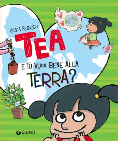 TEA – E tu vuoi bene alla Terra?