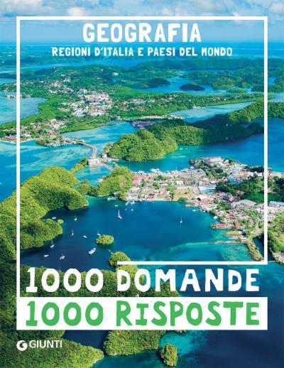 Geografia. Regioni d'Italia e paesi del mondo