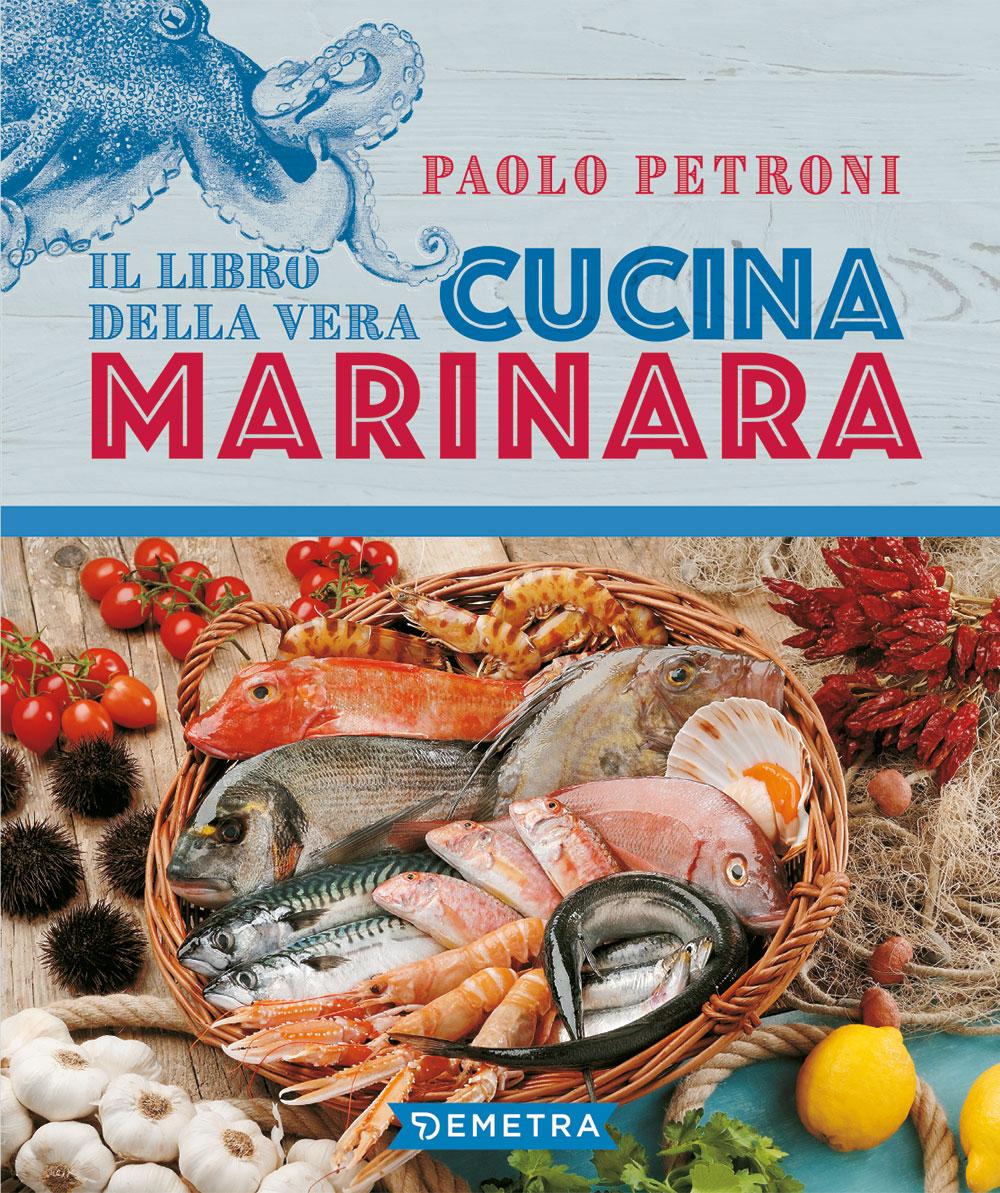 Il libro della vera cucina marinara