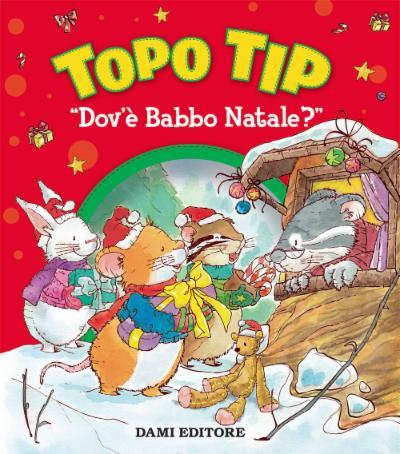 """Topo Tip - """"Dov'è Babbo Natale?"""""""