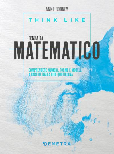 Think like. Pensa da matematico