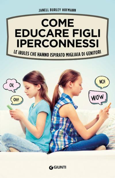 Come educare figli iperconnessi