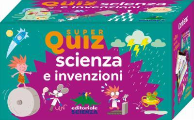 Super Quiz: Scienza e invenzioni