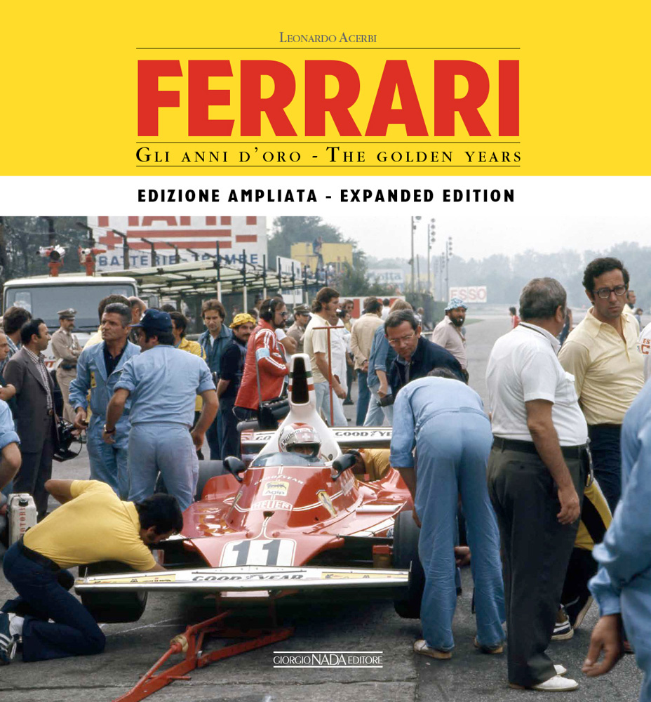FERRARI Gli anni d'oro Edizione ampliata/The golden years Enlarged edition (ed. ita-ing)