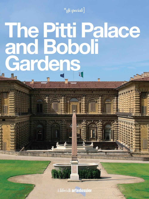The Pitti Palace and Boboli Gardens