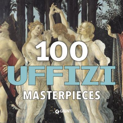 100 Uffizi  Masterpieces