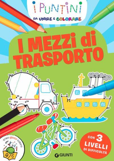 Mezzi di trasporto I puntini  Zerosei