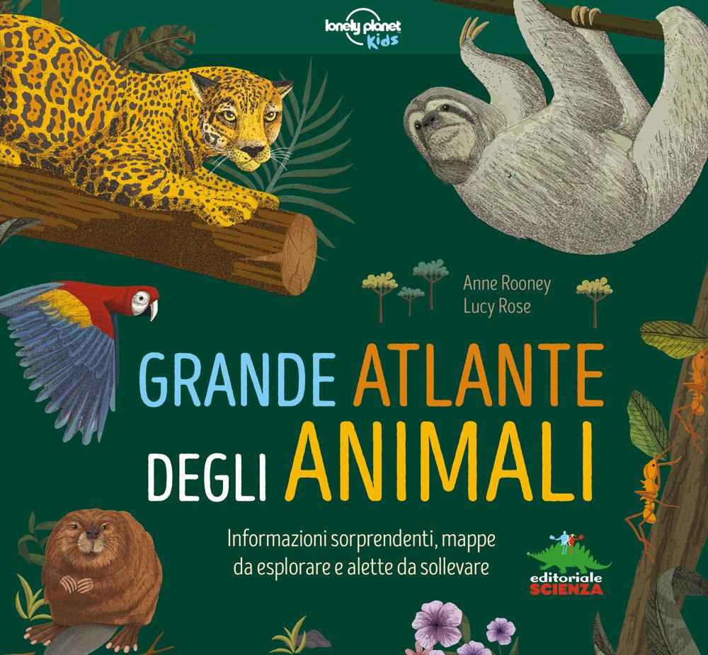 Il grande atlante degli animali