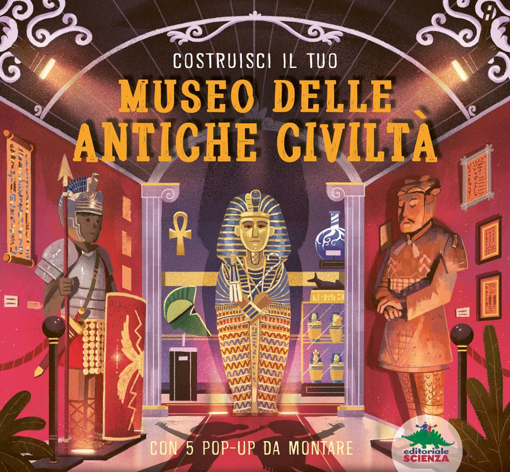 Costruisci il tuo museo delle antiche civiltà