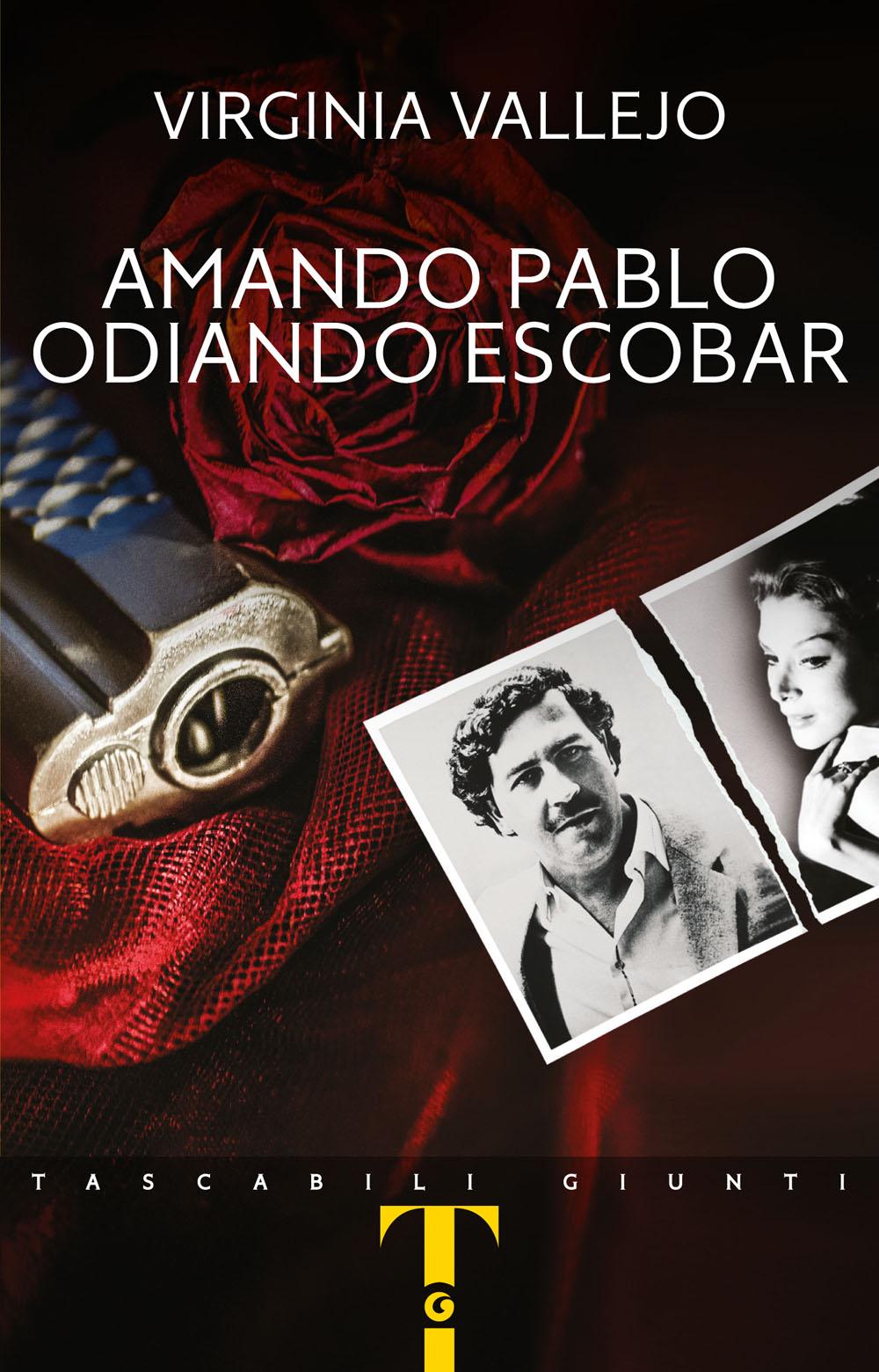 Amando Pablo, odiando Escobar