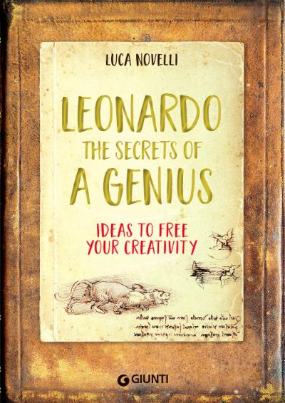 Leonardo. The Secrets of a Genius
