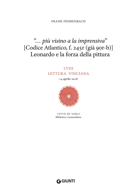 """""""… più visino ala inprensiva""""  (Codice Atlantico, f. 245r, già 90rb): Leonardo e la forza della pittura"""