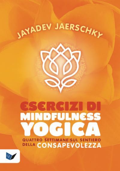 Esercizi di Mindfulness Yogica
