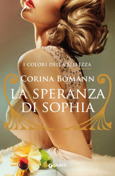 La speranza di Sophia. I colori della bellezza vol. I