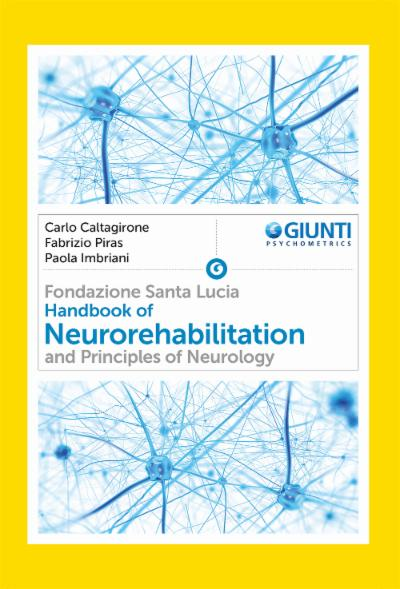Handbook of Neurorehabilitation and Principles of Neurology