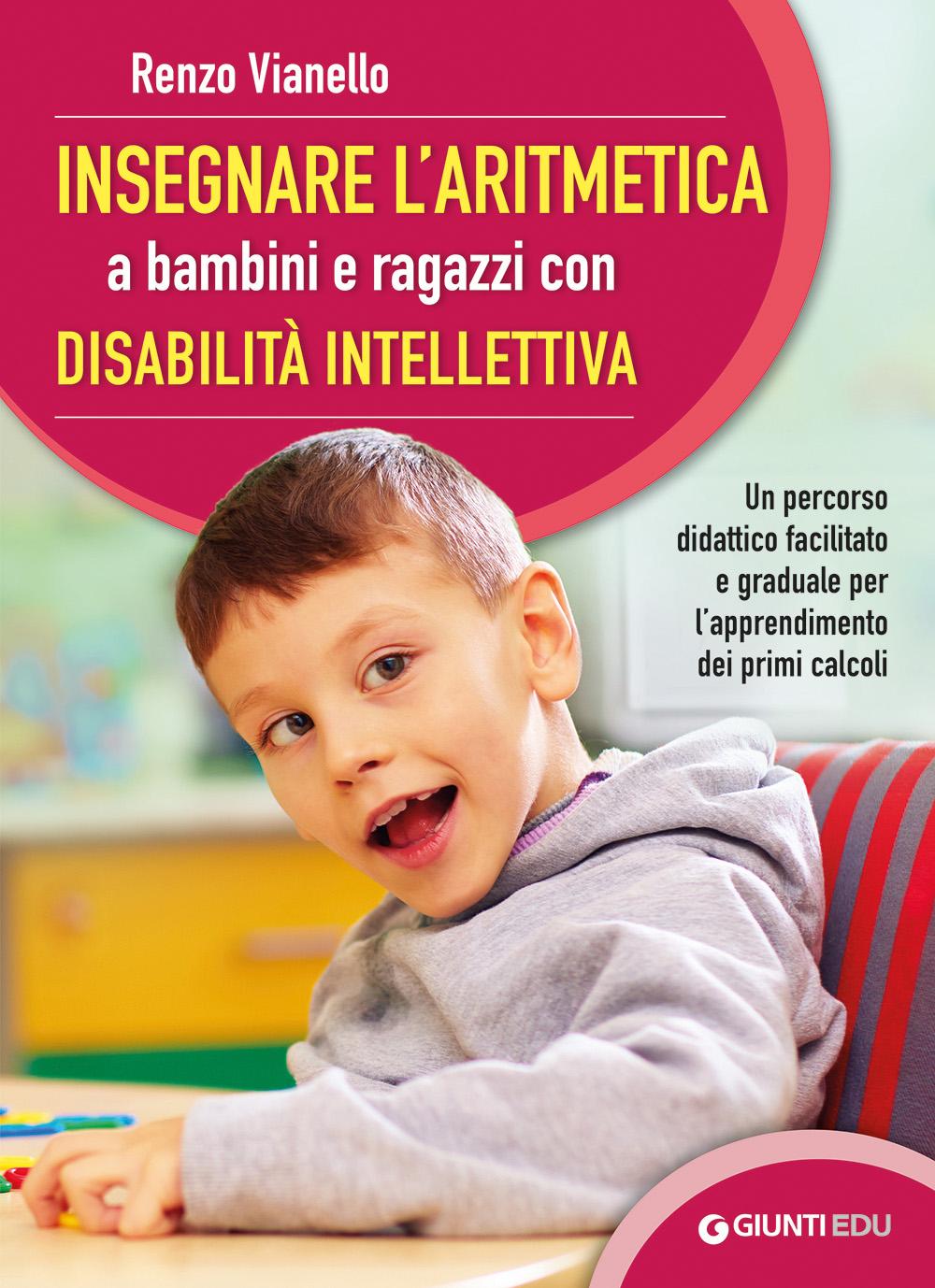 Insegnare l'aritmetica a bambini e ragazzi con disabilità intellettiva
