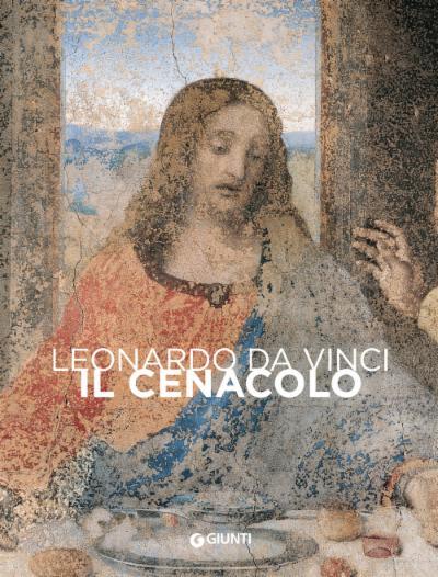 Leonardo da Vinci il Cenacolo