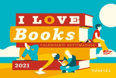 Calendario I love books 2021, da tavolo, 21x14 cm