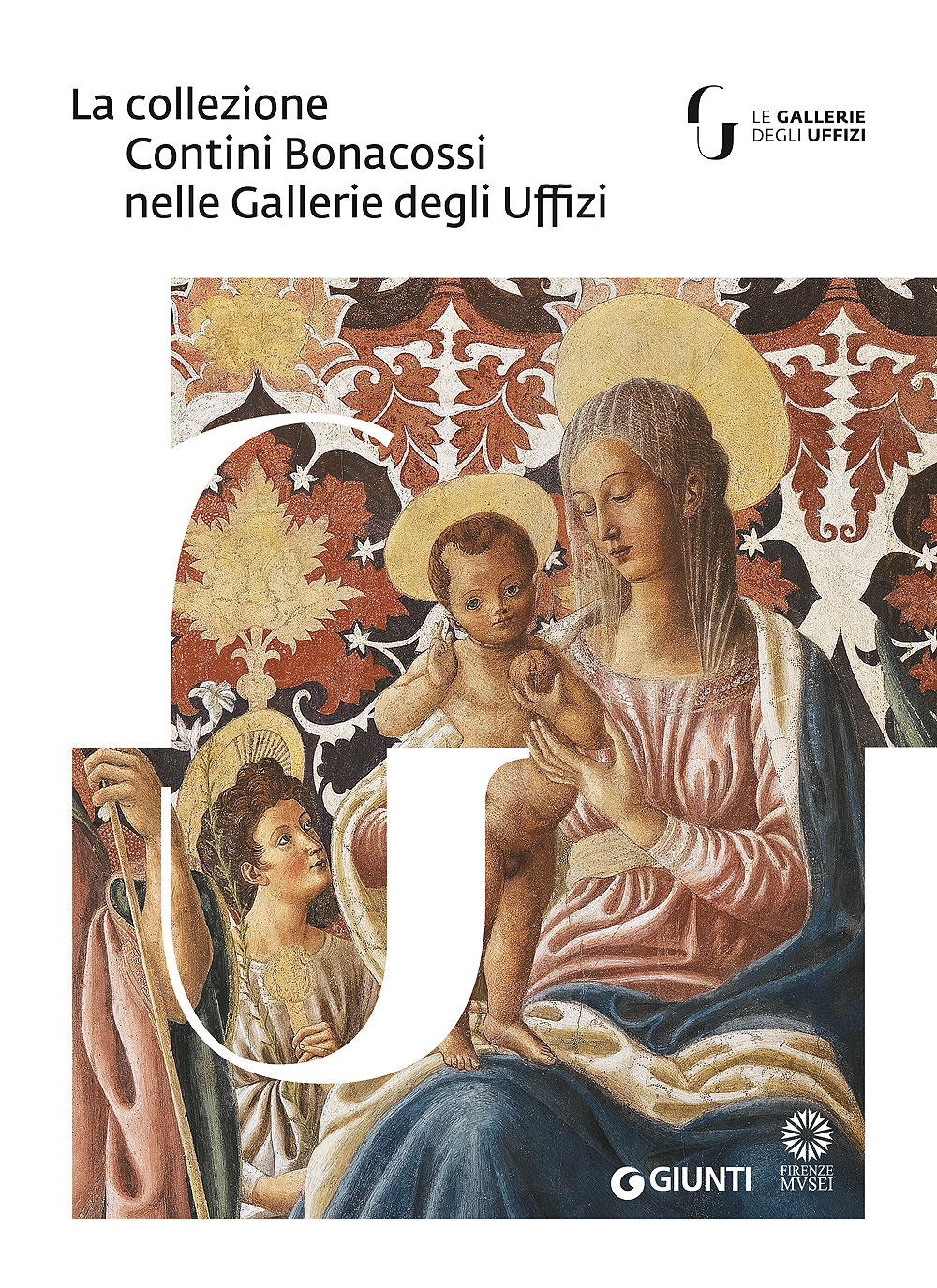 La collezione Contini Bonacossi nelle Gallerie degli Uffizi