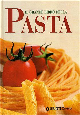 Il grande libro della Pasta