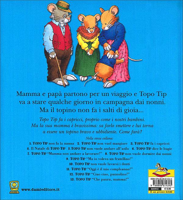 Topo Tip non vuole dormire dai nonni