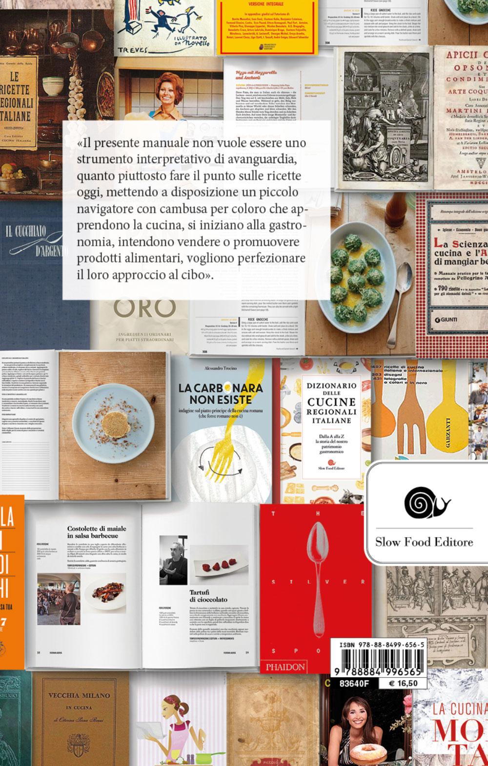 La ricetta della ricetta. Storia e percorsi attraverso 500 anni di testi gastronomici