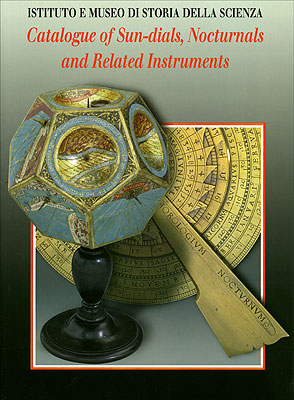 Catalogue of Sun-dials, Nocturnals and Related Instruments