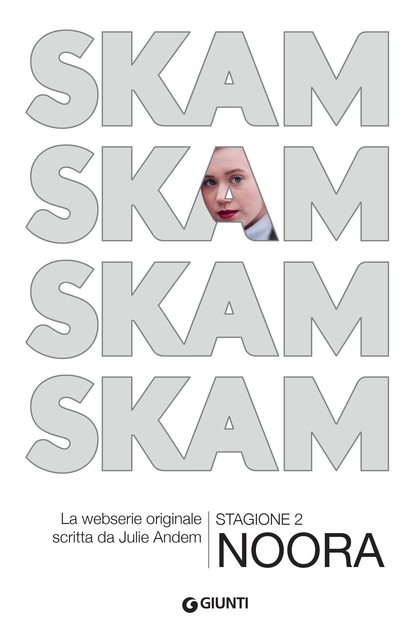 SKAM Stagione 2 NOORA